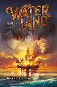 Cover-Bild zu Waterland - Ozean in Flammen (eBook) von Jolley, Dan