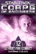 Cover-Bild zu Star Trek - Corps of Engineers 12: Schritt für Schritt (eBook) von Ciencin, Scott