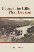 Cover-Bild zu Beyond the Hills That Beckon (eBook) von Long, Ray