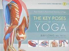 Cover-Bild zu The Key Poses of Yoga von Long, Ray