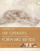 Cover-Bild zu Anatomy for Hip Openers and Forward Bends (eBook) von Ray Long, MD, FRCSC