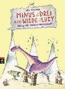 Cover-Bild zu Minus Drei und die wilde Lucy - Der große Vulkan-Wettkampf von Krause, Ute