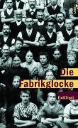 Cover-Bild zu Die Fabrikglocke von Zopfi, Emil