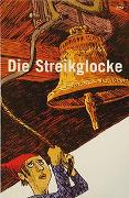 Cover-Bild zu Die Streikglocke von Zopfi, Emil