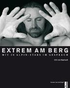 Cover-Bild zu Extrem am Berg von Nayhauss, Dirk von