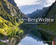 Cover-Bild zu Faszination Bergwelten von Gerth, Roland