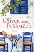 Cover-Bild zu Oliven zum Frühstück (eBook) von Casell, Pia