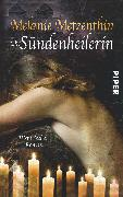 Cover-Bild zu Die Sündenheilerin von Metzenthin, Melanie