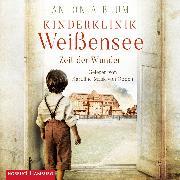 Cover-Bild zu Kinderklinik Weißensee - Zeit der Wunder (Die Kinderärztin 1) (Audio Download) von Blum, Antonia