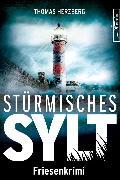 Cover-Bild zu Stürmisches Sylt (eBook) von Herzberg, Thomas