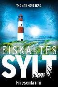 Cover-Bild zu Eiskaltes Sylt (eBook) von Herzberg, Thomas