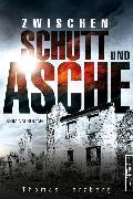 Cover-Bild zu Zwischen Schutt und Asche (eBook) von Herzberg, Thomas