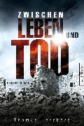 Cover-Bild zu Zwischen Leben und Tod (eBook) von Herzberg, Thomas