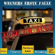 Cover-Bild zu Auge um Auge - Wegners erste Fälle - Hamburg Krimi, (ungekürzt) (Audio Download) von Herzberg, Thomas