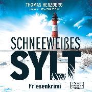 Cover-Bild zu Schneeweißes Sylt - Hannah Lambert ermittelt, (ungekürzt) (Audio Download) von Herzberg, Thomas