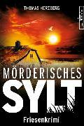 Cover-Bild zu Mörderisches Sylt (eBook) von Herzberg, Thomas