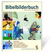 Cover-Bild zu Bibelbilderbuch Band 5 von Kort, Kees de (Illustr.)