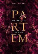 Cover-Bild zu Partem - Wie der Tod so ewig von Neeb, Stefanie