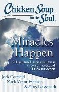 Cover-Bild zu Chicken Soup for the Soul: Miracles Happen (eBook) von Canfield, Jack
