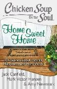 Cover-Bild zu Chicken Soup for the Soul: Home Sweet Home (eBook) von Canfield, Jack