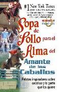 Cover-Bild zu Sopa de Pollo para el Alma del Amante de los Caballos (eBook) von Canfield, Jack