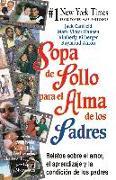 Cover-Bild zu Sopa de Pollo para el Alma de los Padres (eBook) von Canfield, Jack