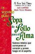 Cover-Bild zu Un Segundo Plato de Sopa de Pollo para el Alma (eBook) von Canfield, Jack