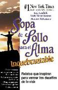 Cover-Bild zu Sopa de Pollo para el Alma Inquebrantable (eBook) von Canfield, Jack