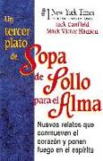 Cover-Bild zu Un tercer plato de Sopa de Pollo para el Alma (eBook) von Canfield, Jack