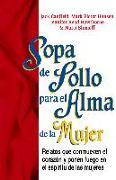 Cover-Bild zu Sopa de Pollo para el Alma de la Mujer (eBook) von Canfield, Jack