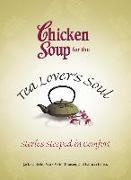 Cover-Bild zu Chicken Soup for the Tea Lover's Soul (eBook) von Canfield, Jack