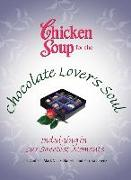 Cover-Bild zu Chicken Soup for the Chocolate Lover's Soul (eBook) von Canfield, Jack