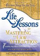 Cover-Bild zu Life Lessons for Mastering the Law of Attraction (eBook) von Canfield, Jack