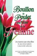 Cover-Bild zu Bouillon de poulet pour l'ame la femme (eBook) von Jack Canfield, Jack Canfield