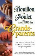 Cover-Bild zu Bouillon de poulet pour l'ame des grands-parents (eBook) von Jack Canfield, Jack Canfield