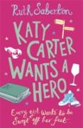Cover-Bild zu Katy Carter Wants a Hero (eBook) von Saberton, Ruth