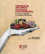 Cover-Bild zu Violencia en cinco ciudades colombianas (eBook) von Bromberg, Paul