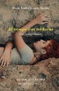 Cover-Bild zu El tiempo tras las horas von Luque Muñoz, María Isabel