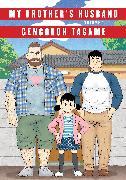 Cover-Bild zu My Brother's Husband, Volume 1 von Tagame, Gengoroh