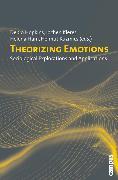 Cover-Bild zu Theorizing Emotions (eBook) von Döveling, Katrin (Beitr.)