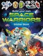 Cover-Bild zu Build Your Own Space Warriors Sticker Book von Tudhope, Simon