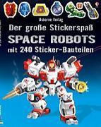 Cover-Bild zu Der große Stickerspaß: Space Robots von Tudhope, Simon