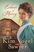 Cover-Bild zu Echoes of Mercy (eBook) von Vogel Sawyer, Kim