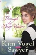 Cover-Bild zu Through the Deep Waters (eBook) von Vogel Sawyer, Kim