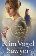 Cover-Bild zu When Love Returns (eBook) von Vogel Sawyer, Kim