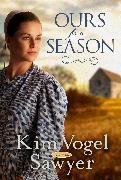 Cover-Bild zu Ours for a Season (eBook) von Vogel Sawyer, Kim