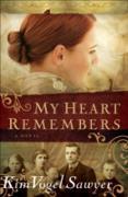 Cover-Bild zu My Heart Remembers (My Heart Remembers Book #1) (eBook) von Sawyer, Kim Vogel