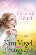 Cover-Bild zu Hopeful Heart (eBook) von Sawyer, Kim Vogel
