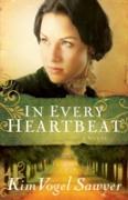 Cover-Bild zu In Every Heartbeat (My Heart Remembers Book #2) (eBook) von Sawyer, Kim Vogel