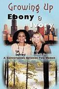 Cover-Bild zu Growing Up Ebony and Ivory von Depriest, Lim
